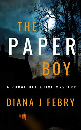 The Paperboy: A rural detective mystery (Peter Hatherall Mystery Book 6) by [Febry, Diana J]