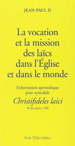 Christifideles laici vocation et mission laics