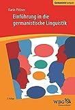 Einführung in die germanistische Linguistik (Germanistik kompakt)