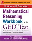 By McGraw-Hill ( Author ) [ McGraw-Hill Education Mathematical Reasoning Workbook for the GED Test By Nov-2014 Paperback