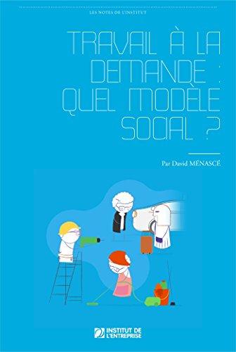 Travail  la demande: quel modle social ?