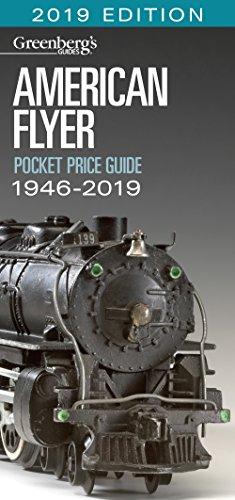 American Flyer Pocket Price Guide 1946-2019: Greenberg's Guide (Greenberg's Guides)