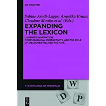 Expanding the Lexicon: Linguistic Innovation, Morphological Productivity, and the Role of Discourse-Related Factors (The Dynamics of Wordplay)