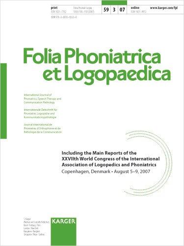 International Association of Logopedics and Phoniatrics: 27th World Congress, Copenhagen, August 2007: Main Reports