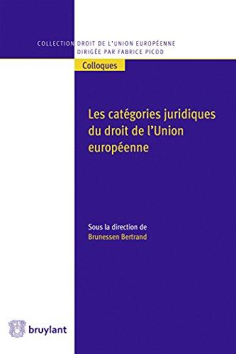 Les catégories juridiques du droit de l'Union européenne