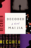 Decoded: A Novel