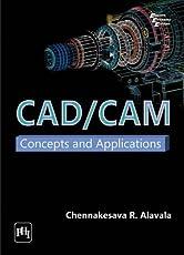 CAD/CAM: Concepts and Applications