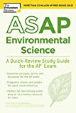 ASAP Environmental Science: A Quick-Review Study Guide for the AP Exam (College Test Preparation) (English Edition)