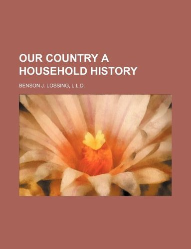 our country a household history