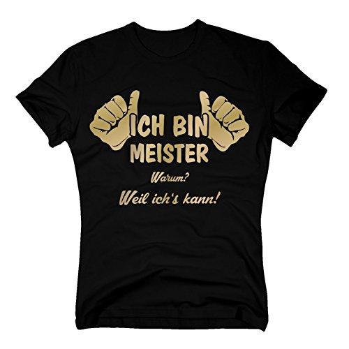 T-Shirt Ich Bin Meister, Weil Ich's Kann, L, Schwarz-Gold
