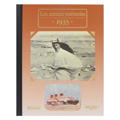 Les Années-mémoire 1935