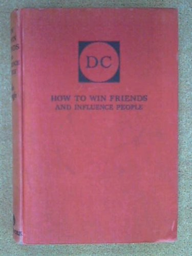 How to Win Friends and Influence People: Special Edition by Carnegie, Dale (2012) Hardcover