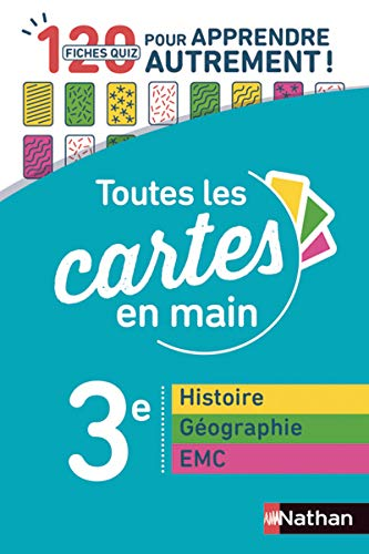 Toutes les cartes en main - Histoire Géographie EMC 3e