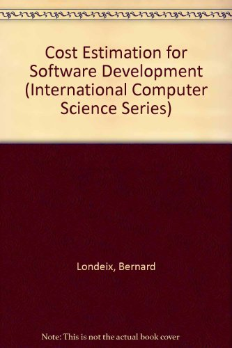 Cost Estimation for Software Development (International Computer Science Series)