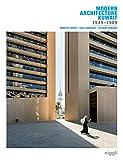 Modern Architecture Kuwait.: 1949-1989