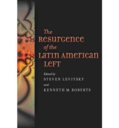 [(The Resurgence of the Latin American Left)] [Author: Steven Levitsky] published on (August, 2011)