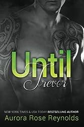 Until Trevor by Aurora Rose Reynolds (2013-10-31)