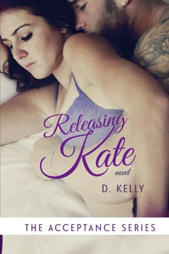 Releasing Kate: The Acceptance Series: Volume 2