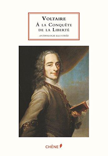 Voltaire à la conquête de la liberté