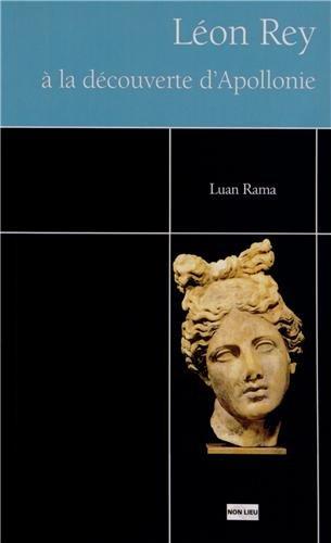 Léon Rey à la découverte d'Apollonie