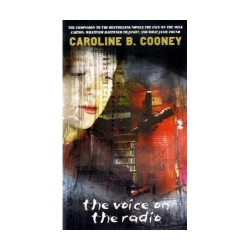 The Voice on the Radio by Caroline B. Cooney (1998-08-10)