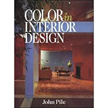 By Pile John Jr Author Color In Interior Design CL Apr 1997 Hardcover