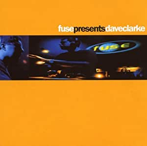 Fuse Presents Dave Clarke [Import USA]
