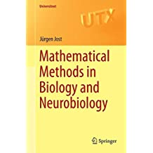 Mathematical Methods in Biology and Neurobiology (Universitext)