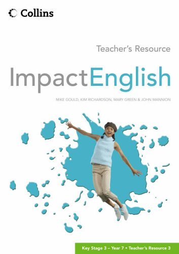 Impact English - Year 7 Teacher's Resource 3: Teacher's Resource Vol 3 by Mike Gould (2005-03-20)