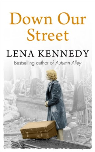 Down Our Street by Lena Kennedy