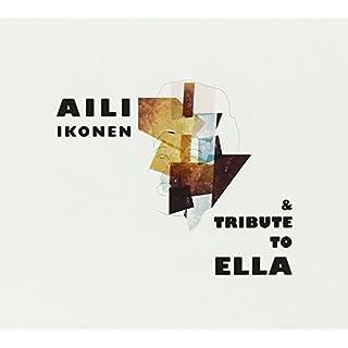 Tribute to Ella by Aili Ikonen