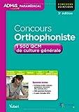 Concours Orthophoniste - 1500 QCM de culture générale - Entraînement