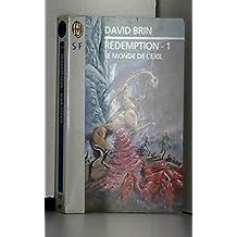 Rédemption, tome 1 : le Monde de l'exil
