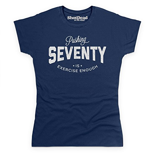Pushing Seventy T-Shirt, Damen Dunkelblau