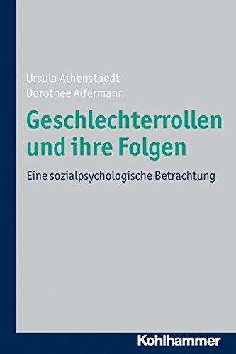 Geschlechterrollen und ihre Folgen: Eine sozialpsychologische Betrachtung
