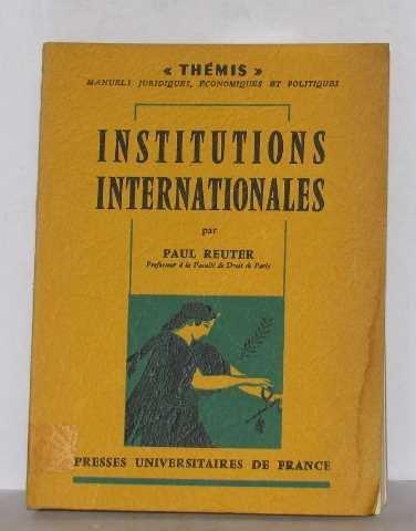 Institutions internationales par Jean Charpentier