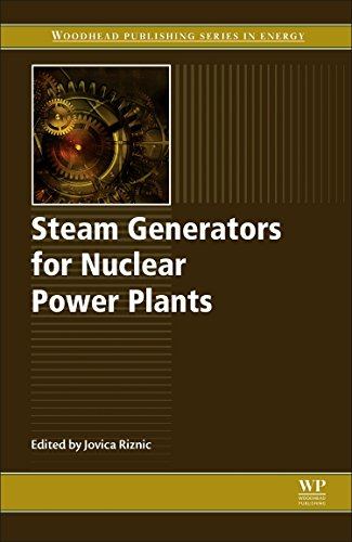 Steam Generators for Nuclear Power Plants (Woodhead Publishing Series in Energy)