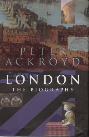 London: The Biography by Peter Ackroyd (2000-10-05)