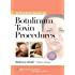 A Practical Guide to Botulinum Toxin Procedures (Cosmetic Procedures for Primary Care)