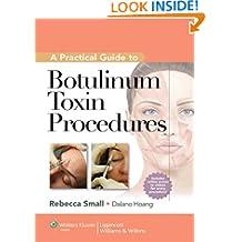 A Practical Guide to Botulinum Toxin Procedures (Cosmetic Procedures)