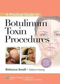 A Practical Guide To Botulinum Toxin Procedures (cosmetic Procedures) por Dalano Hoang epub