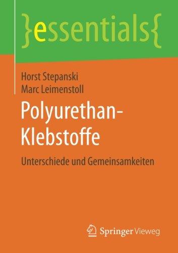 polyurethan-klebstoffe-unterschiede-und-gemeinsamkeiten-essentials