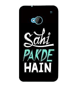 Fabcase Sahi Pakdi Hain Quote Designer Back Case Cover for HTC M7 :: HTC One M7