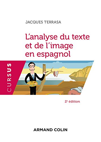 L'analyse du texte et de l'image en espagnol - 2e éd.