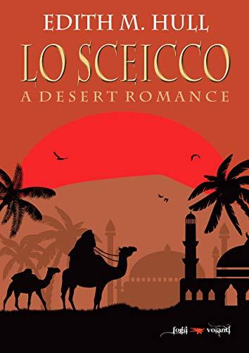 Lo sceicco. A desert romance (Fogli volanti) (Italian Edition ...