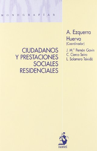 ciudadanos-y-prestaciones-sociales-residenciales-monografias-iustel