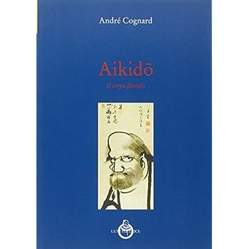 Aikido. Il Corpo Filosofo