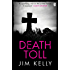 Death Toll (DI Peter Shaw & DS George Valentine series Book 3)