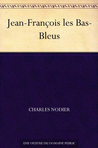 Couverture du livre Jean-François les Bas-Bleus