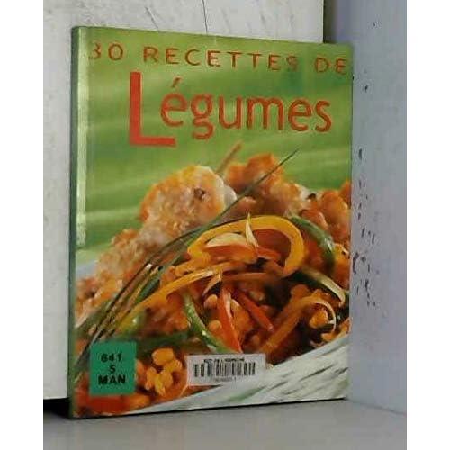 30 Recettes de Légumes